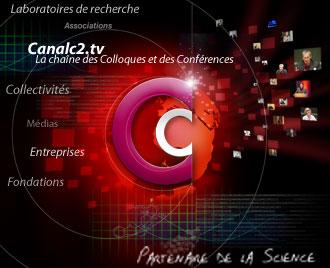 Canalc2.tv, la chaîne des Colloques et des Conférences